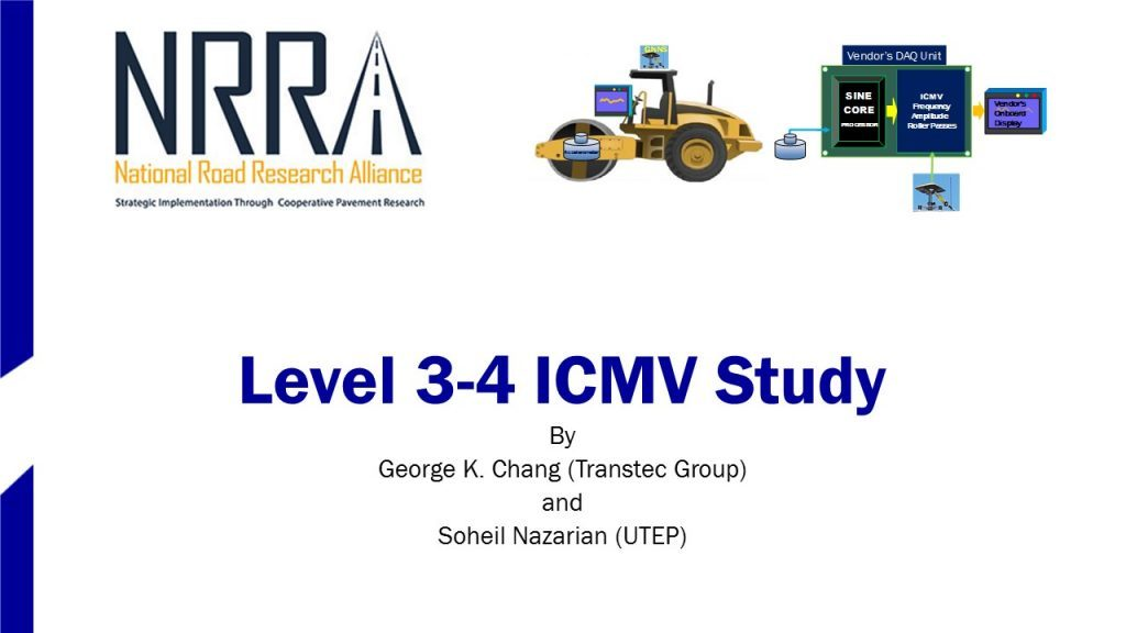 Evaluation of Levels 3-4 Intelligent Compaction Measurement Values (ICMV) for Soils Subgrade and Aggregate Subbase Compaction